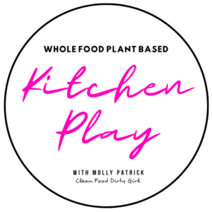 whole food plant based kitchen play with Molly Patrick