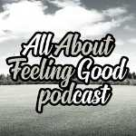 all-about-feeling-good