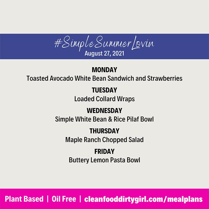 Simple Plant Based Meal Plan Summer Lovin Menu